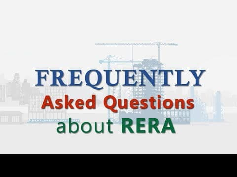 Frequently Asked Questions About RERA