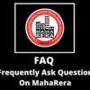 Frequently Ask Question On MahaRera
